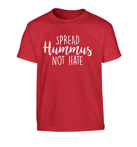 Spread hummus not hate script text Children's red Tshirt 12-14 Years
