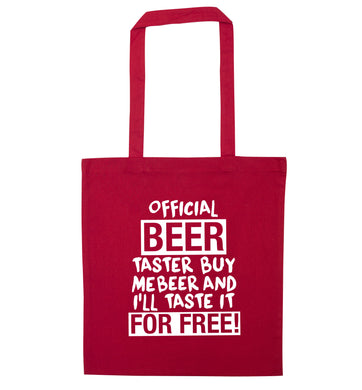 Official beer taster buy me beer and I'll taste it for free! red tote bag