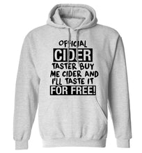 Official cider taster buy me cider and I'll taste it for free! adults unisex grey hoodie 2XL
