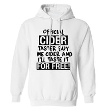 Official cider taster buy me cider and I'll taste it for free! adults unisex white hoodie 2XL