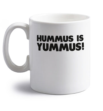 Hummus is Yummus  right handed white ceramic mug