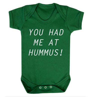 You had me at hummus Baby Vest green 18-24 months