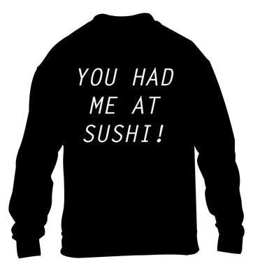 You had me at sushi children's black sweater 12-14 Years
