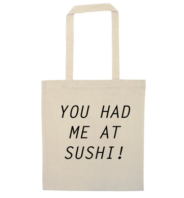 You had me at sushi natural tote bag