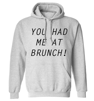 You had me at brunch adults unisex grey hoodie 2XL