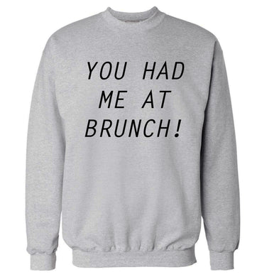 You had me at brunch Adult's unisex grey Sweater 2XL