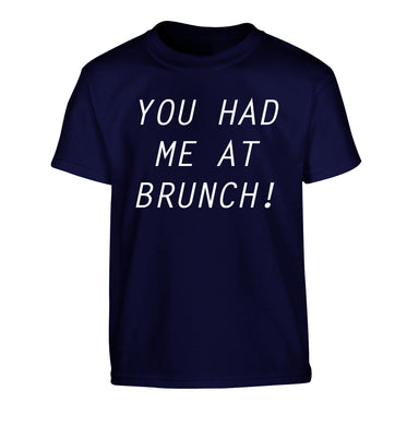 You had me at brunch Children's navy Tshirt 12-14 Years