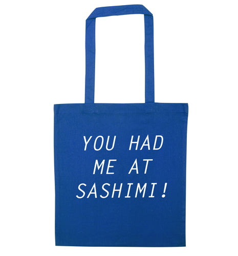 You had me at sashimi blue tote bag