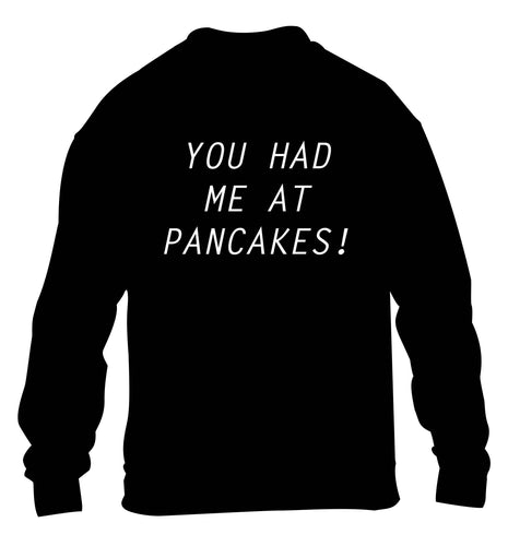 You had me at pancakes children's black sweater 12-13 Years