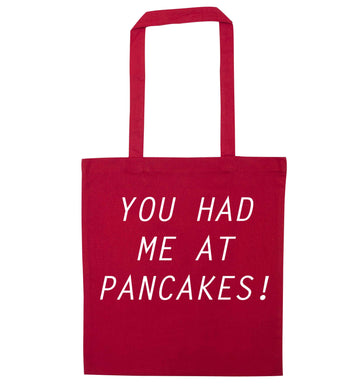 You had me at pancakes red tote bag