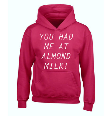 You had me at almond milk children's pink hoodie 12-14 Years