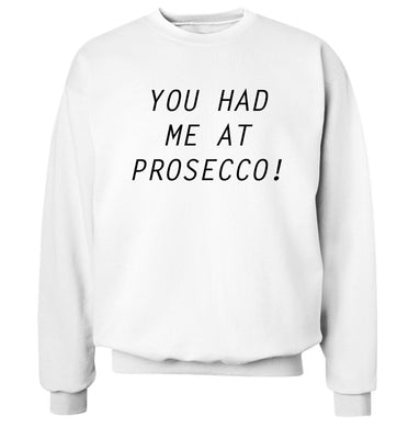 You had me at prosecco Adult's unisex white Sweater 2XL