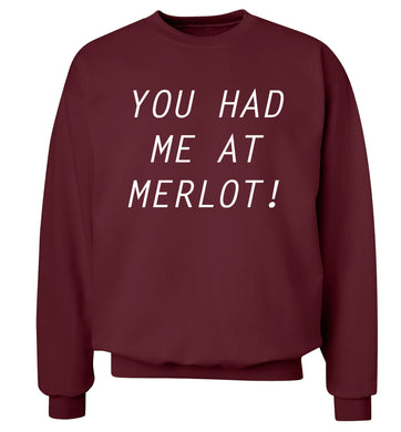 You had me at merlot Adult's unisex maroon Sweater 2XL