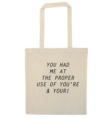 You had me at the proper use of you're and your natural tote bag