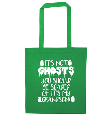 It's not ghosts you should be scared of it's my grandson! green tote bag