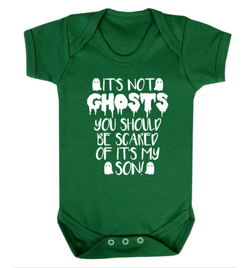 It's not ghosts you should be scared of it's my son! Baby Vest green 18-24 months