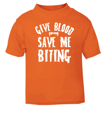 Give blood save me biting orange baby toddler Tshirt 2 Years