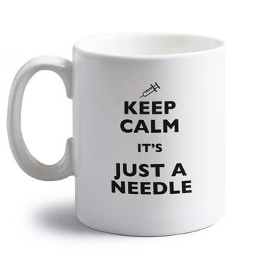 Keep calm it's only a needle right handed white ceramic mug