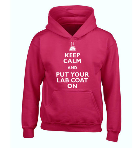 Keep calm and put your lab coat on children's pink hoodie 12-14 Years