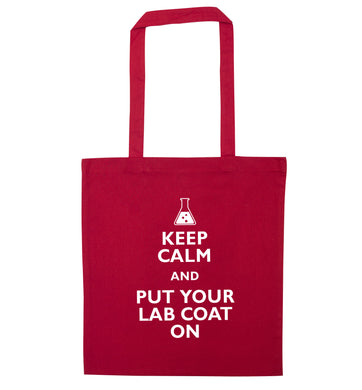 Keep calm and put your lab coat on red tote bag