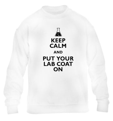 Keep calm and put your lab coat on children's white sweater 12-14 Years