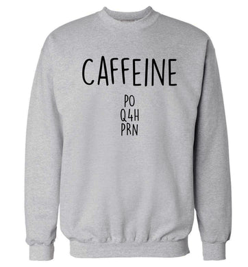 Caffeine PO Q4H PRN Adult's unisex grey Sweater 2XL
