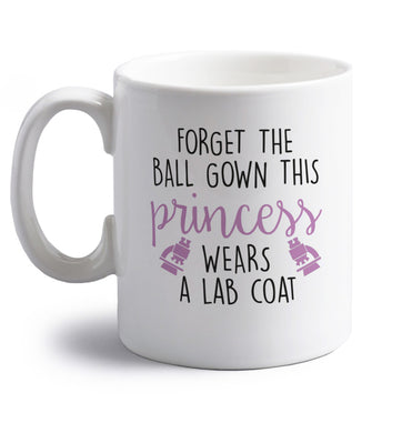 Forget the ball gown this princess wears a lab coat right handed white ceramic mug