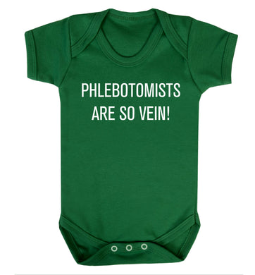Phlebotomists are so vein! Baby Vest green 18-24 months