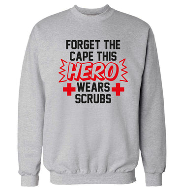 Forget the cape this hero wears scrubs Adult's unisex grey Sweater 2XL