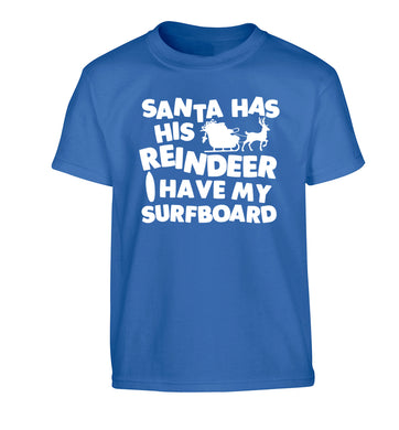 Santa has his reindeer I have my surfboard Children's blue Tshirt 12-14 Years