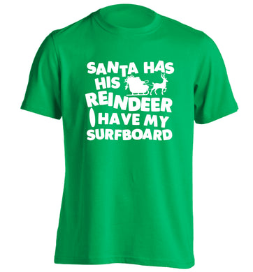 Santa has his reindeer I have my surfboard adults unisex green Tshirt 2XL