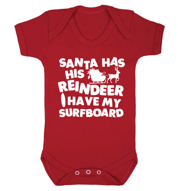 Santa has his reindeer I have my surfboard Baby Vest red 18-24 months