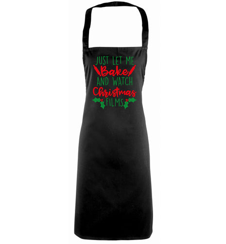 Just let me bake and watch Christmas films black apron