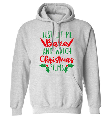 Just let me bake and watch Christmas films adults unisex grey hoodie 2XL