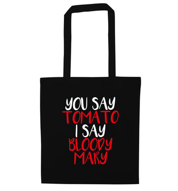 You say tomato I say bloody mary black tote bag