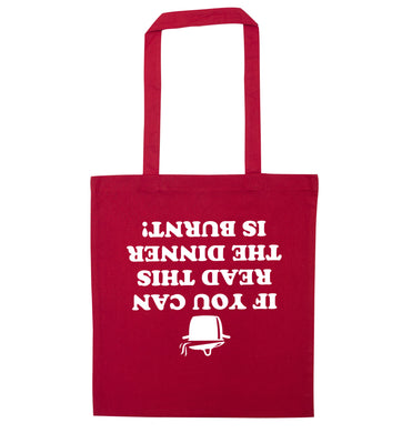 If you can read this the dinner is burnt! red tote bag