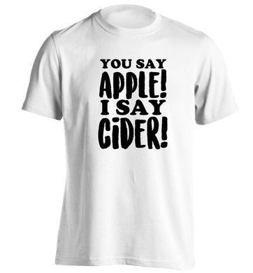 You say apple I say cider! adults unisex white Tshirt 2XL
