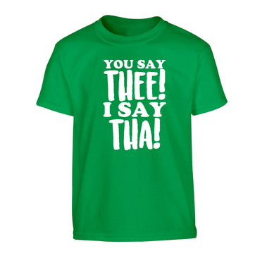 You say thee I say tha Children's green Tshirt 12-14 Years