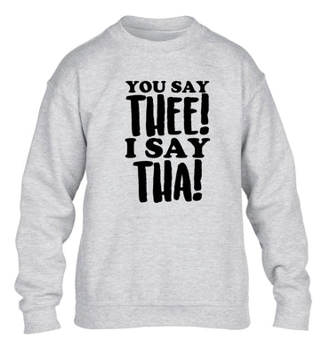 You say thee I say tha children's grey sweater 12-14 Years