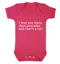 I love you more than avocados and that's a lot Baby Vest dark pink 18-24 months