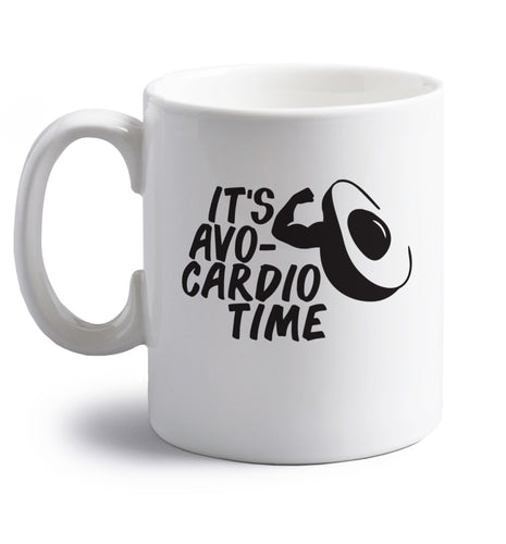 It's avo-cardio time right handed white ceramic mug