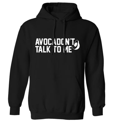 Avocadon't talk to me adults unisex black hoodie 2XL