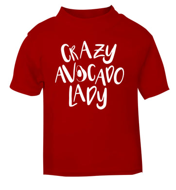 Crazy avocado lady red Baby Toddler Tshirt 2 Years