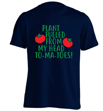 Plant fueled from my head to-ma-toes adults unisex navy Tshirt 2XL