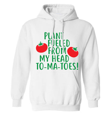 Plant fueled from my head to-ma-toes adults unisex white hoodie 2XL