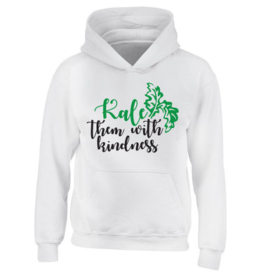 Kale them with kindness children's white hoodie 12-14 Years
