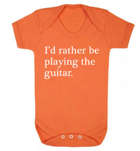 I'd rather be playing the guitar Baby Vest orange 18-24 months