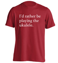 I'd rather by playing the ukulele adults unisex red Tshirt 2XL