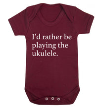 I'd rather by playing the ukulele Baby Vest maroon 18-24 months