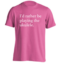 I'd rather by playing the ukulele adults unisex pink Tshirt 2XL